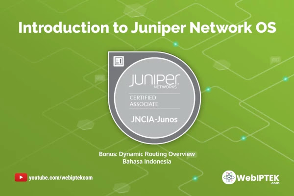 JNCIA-Junos: Introduction to Juniper Network OS