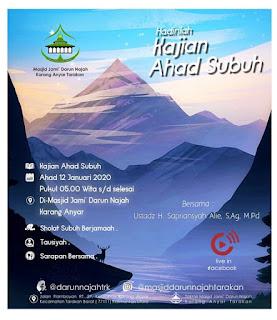 Hadirilah Kajian Ahad Subuh 20200112 di Masjid Darun Najah Karang Anyar Tarakan - Kajian Islam Tarakan