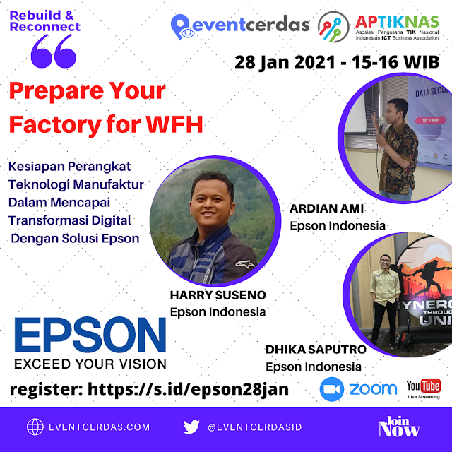 EVENTCERDAS : Epson Indonesia : Prepare Your Factory for WFH with EPSON