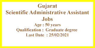 Scientific Administrative Assistant Jobs in Gujarat