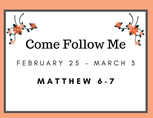 Come Follow Me Individual Studay February Reading Assignment