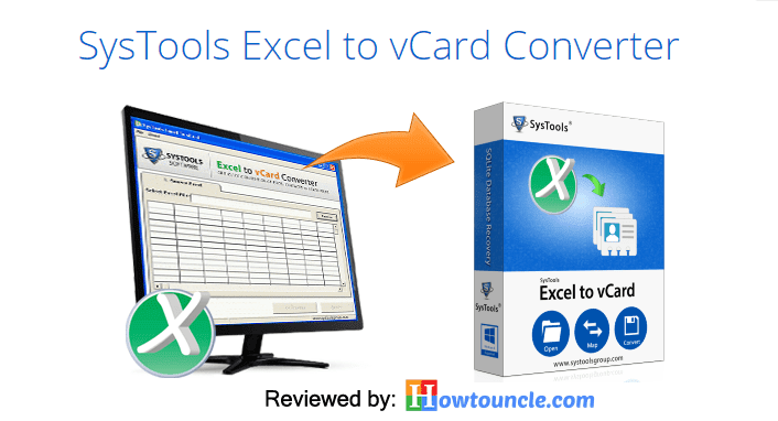 SysTools Excel to vCard Converter Review | How To Uncle