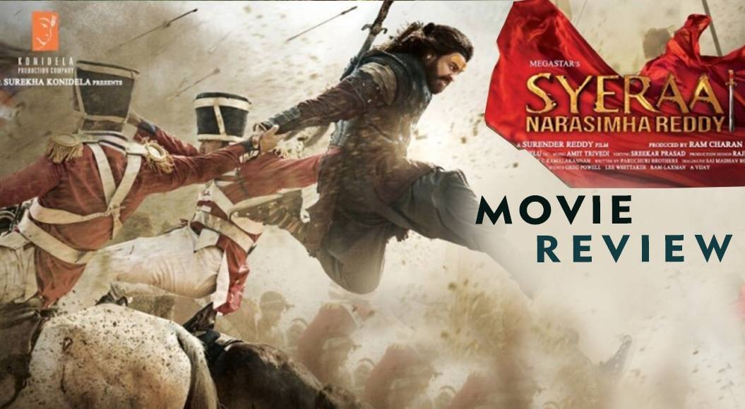 Sye Raa Narasimha Reddy Movie Review