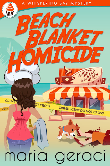 Beach Blanket Homicide (Whispering Bay Mystery Book 1) by Maria Geraci