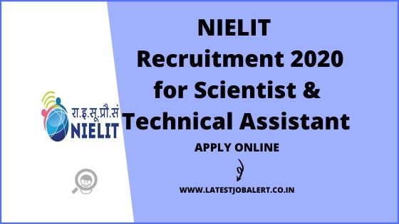 NIELIT Recruitment 2020 for Scientists & Technical Assistants online form