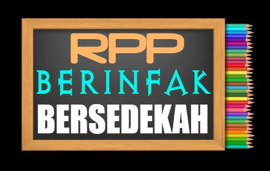 RPP PAI Kelas 6 Semester 2 Tahun 2020/2021, Materi Ayo Berinfak dan Bersedekah!