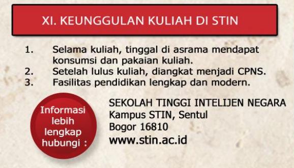 Sejarah berdirinya STIN yakni berawal dari satu pedoman bahwa Intelijen merupakan suatu Pelajar Indonesia JADWAL PERSYARATAN PENDAFTARAN CALON TARUNA STIN TAHUN 2018/2019