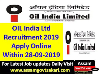 Oil India Limited Recruitment 2019