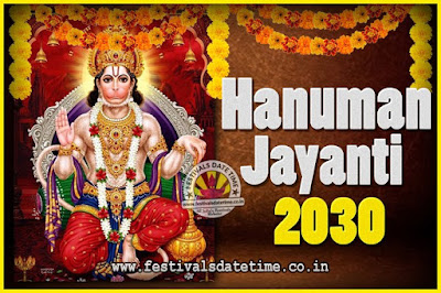 2030 Hanuman Jayanti Pooja Date & Time, 2030 Hanuman Jayanti Calendar
