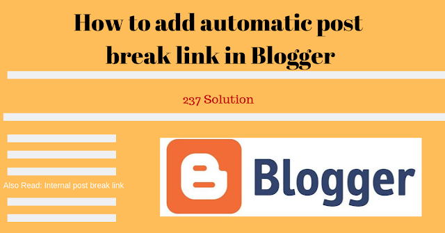How to add automatic post break links(Related post) in Blogger