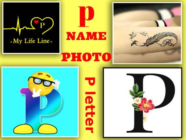 P letter | p name photo | p letter name | p letter names for girl | p letter words images | p name photo love
