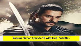 Kurulus Osman season 1 Episode 19 Urdu Subtitles