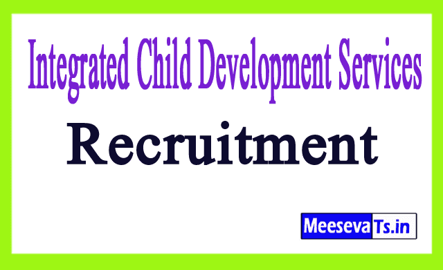 Integrated Child Development Services ICDS Recruitment Notification