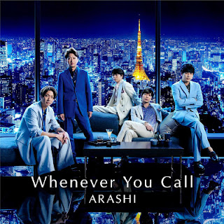 Arashi - Whenever You Call