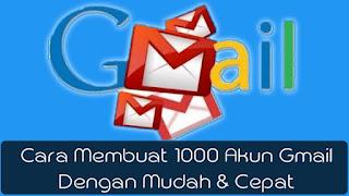 cara-membuat-1000-akun-gmail-mudah