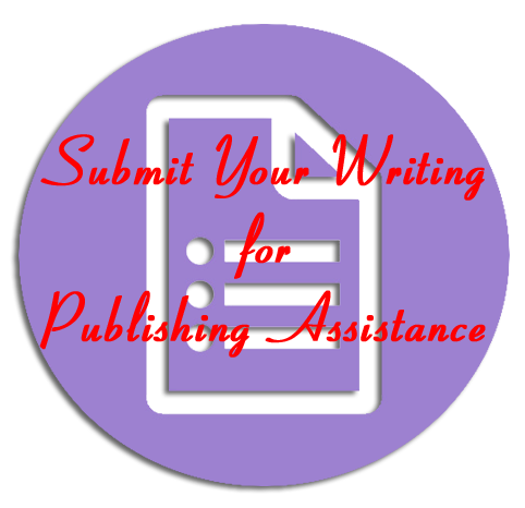 Submit Your Writing for Publishing Assistance