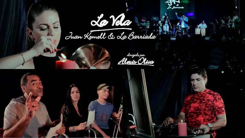Juan Kemell y la Barriada - ¨La Vela¨ - Videoclip - Dirección: Alexis Oliva. Portal del Vídeo Clip Cubano