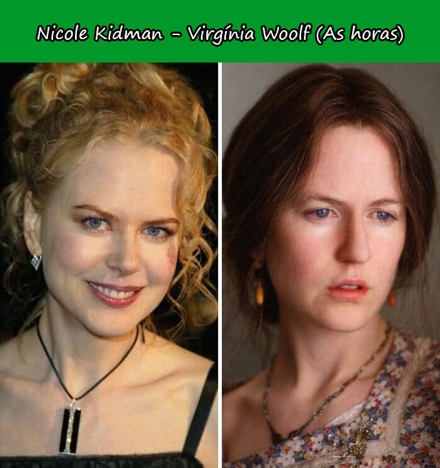 Nicole Kidman - Virgínia Woolf (As horas)