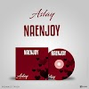 AUDIO | Aslay – Naenjoy | Download