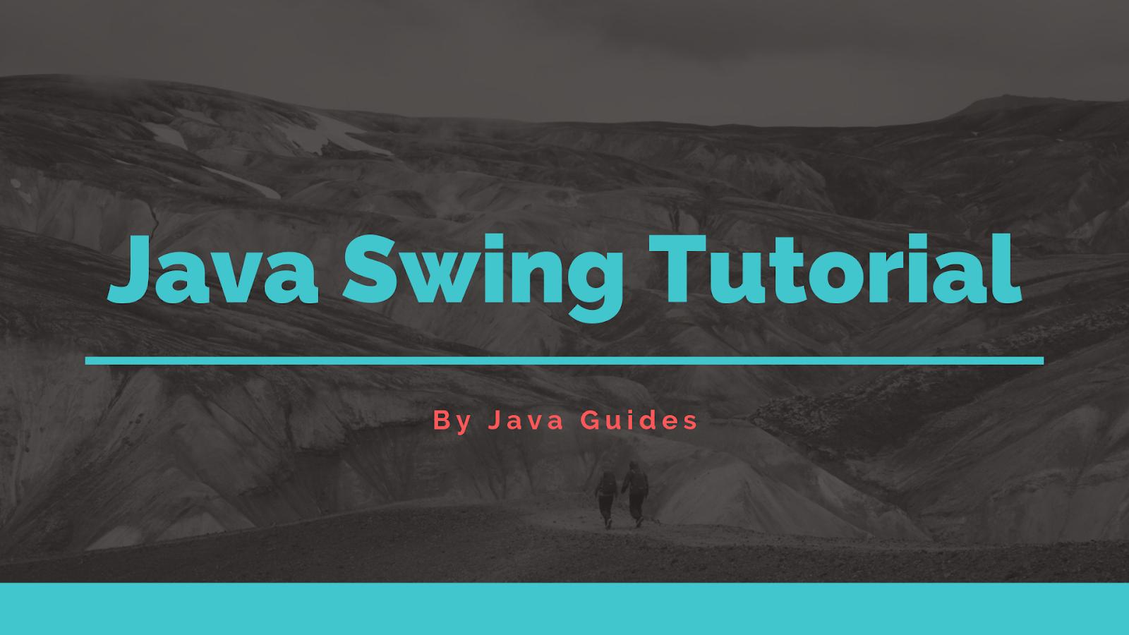 Java Swing Tutorial