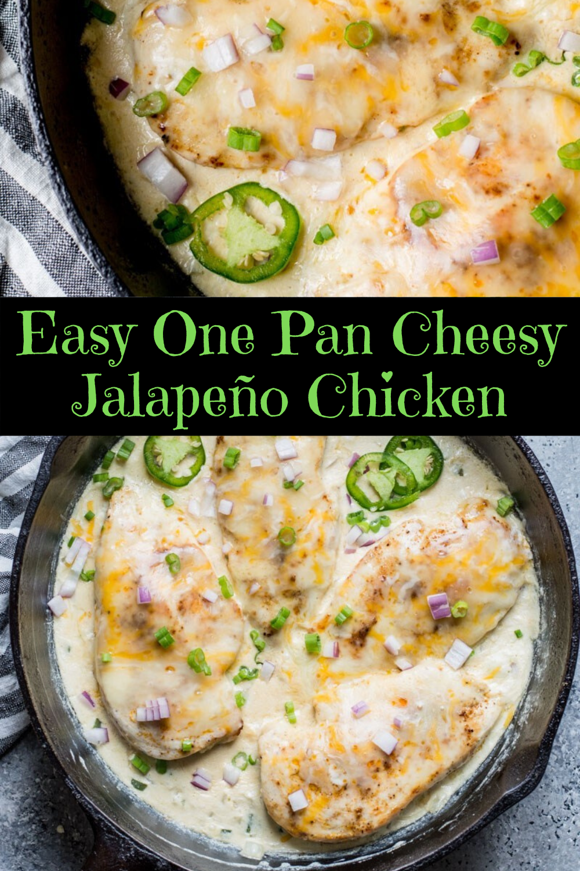 Easy One Pan Cheesy Jalapeño Chicken
