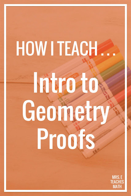 "Teaching geometry proofs can be intimidating for some teachers.  These tips will help you introduce them to your students and help your students ""get it""!  This lesson helps geometry students when they are learning proofs."