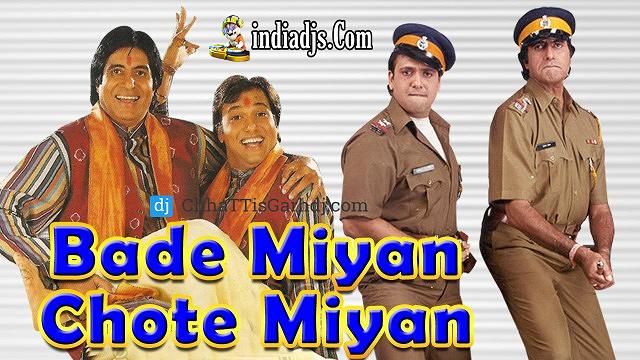 Bade Miya Chote Miya dj Sagar Kanker
