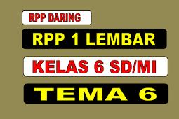 RPP DARING 1 LEMBAR KELAS 6 SD/MI TEMA 6