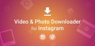 تنزيل تطبيق للتحميل من الانستغرام Video Downloader for Instagram Repost App 1.1.69.apk