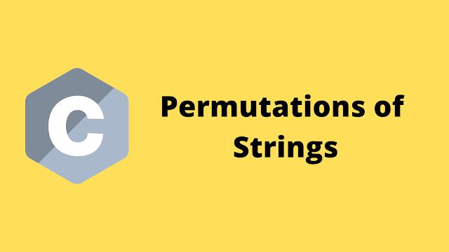 HackerRank Permutations of Strings solution in c programming
