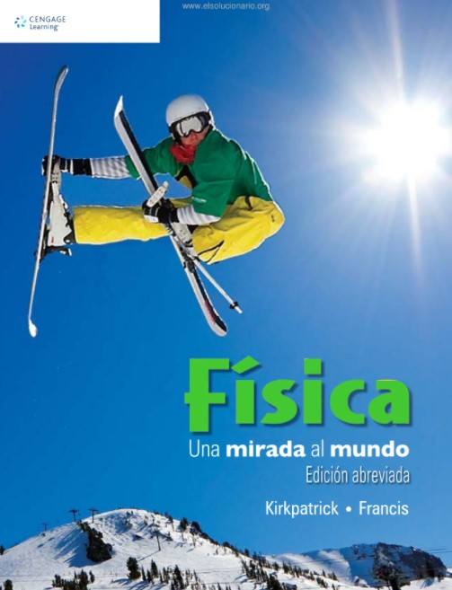 Física Una Mirada al Mundo Kirkpatrick, Francis en pdf