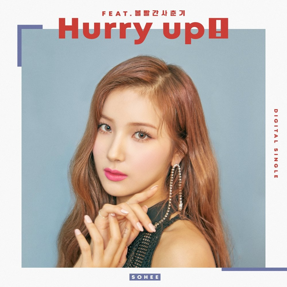 SOHEE – Hurry up (Feat. BOL4) – Single