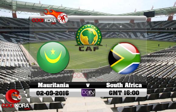 مشاهدة مباراة جنوب أفريقيا وموريتانيا اليوم 2-9-2016 تصفيات كأس أمم أفريقيا