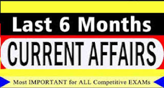 6 Months Current Affairs