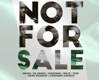 VIDEO : 2Baba x MI Abaga x Teni x Waje x Chidinma x Cobhams – Not For Sale