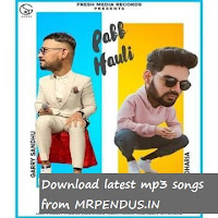 Pabb Hauli - Garry Sandhu mp3 download free