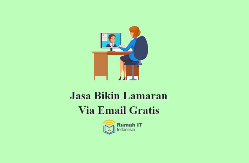 Jasa Bikin Lamaran Via Email Gratis