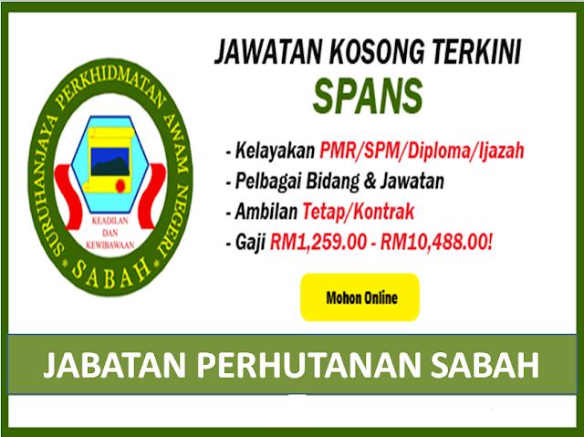 Jawatan Kosong Suruhanjaya Perkhidmatan Awam Negeri Sabah Spans Jabatan Perhutanan Sabah 2020 Infomalaysiakini