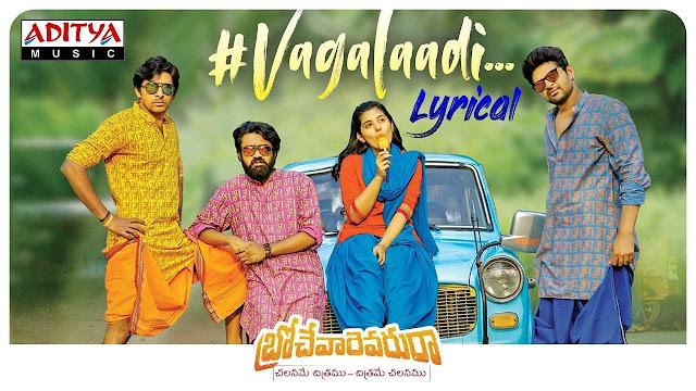Vagalaadi Song Lyrics
