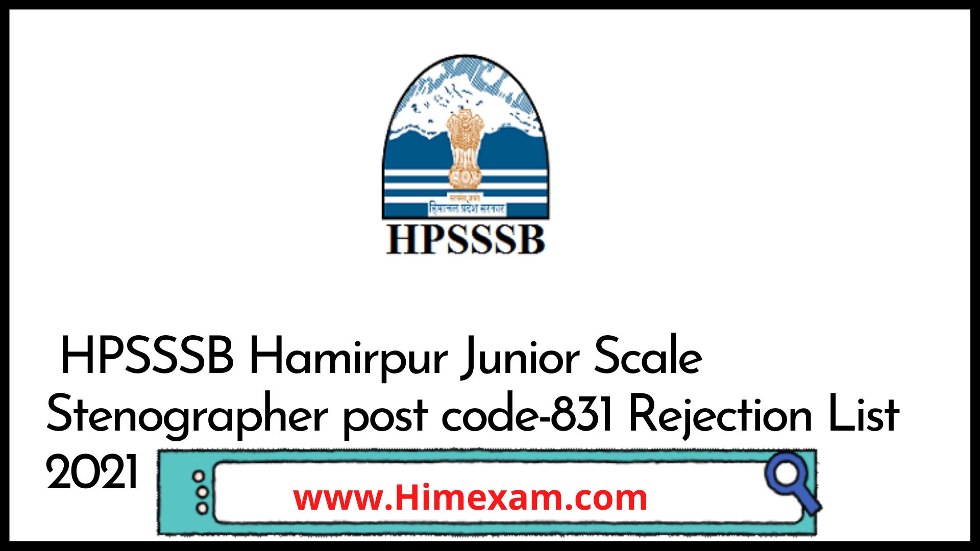 HPSSSB Hamirpur Junior Scale Stenographer post code-831 Rejection List 2021