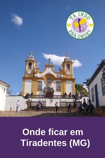 Onde ficar em Tiradentes?