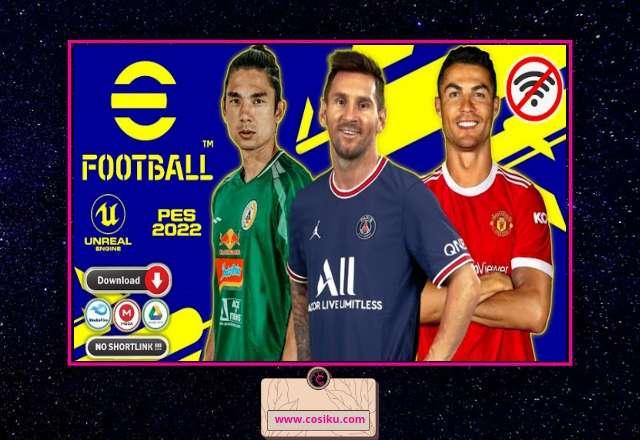 eFOOTBALL PES 2022 BRI Liga 1 Indonesia & Full Eropa PPSSPP ISO