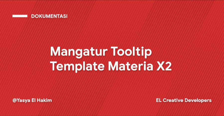 Cara Mangatur Tooltip Template Materia X2