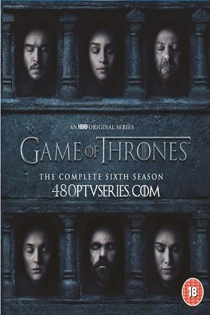Watch Online Free Game of Thrones (S06) Season 6 Full English Download 480p 720p All Episodes