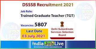 dsssb-recruitment-2021-apply-5807-posts-trained-graduate-teacher-tgt-job-vacancies-online-indiajoblive.com