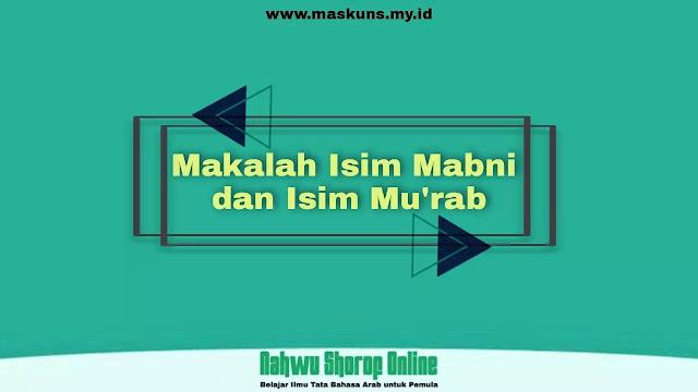 Makalah Isim Mabni dan Mu'rab