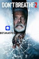 Don't Breathe 2 (2021) Dual Audio Hindi [HQ Dubbed] 1080p HDRip