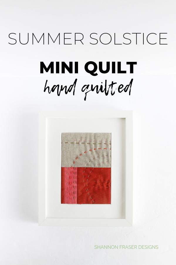 Summer Solstice mini quilt hand stitched | Shannon Fraser Designs #fiberart #miniquilt