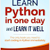 Learn Python in One Day and Learn It WellPython for Beginners with Hands-on ProjectThe only book you need to start coding inPython immediately