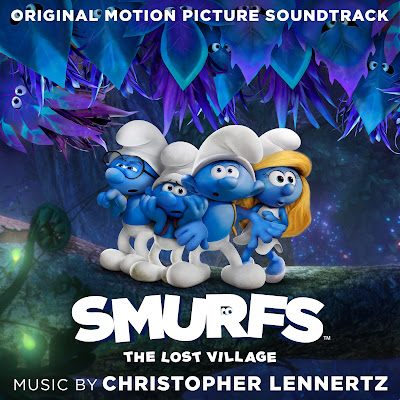 Smurfs: The Lost Village Soundtrack Christopher Lennertz